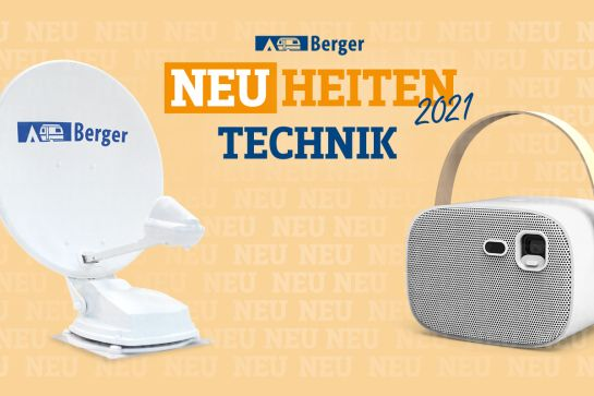 Berger Neuheiten 2021: Technik