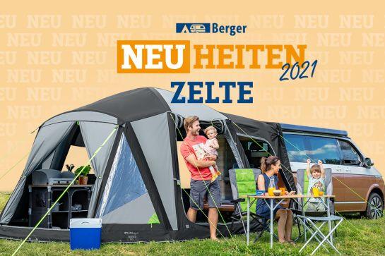 Berger Neuheiten 2021: (Vor)-Zelte
