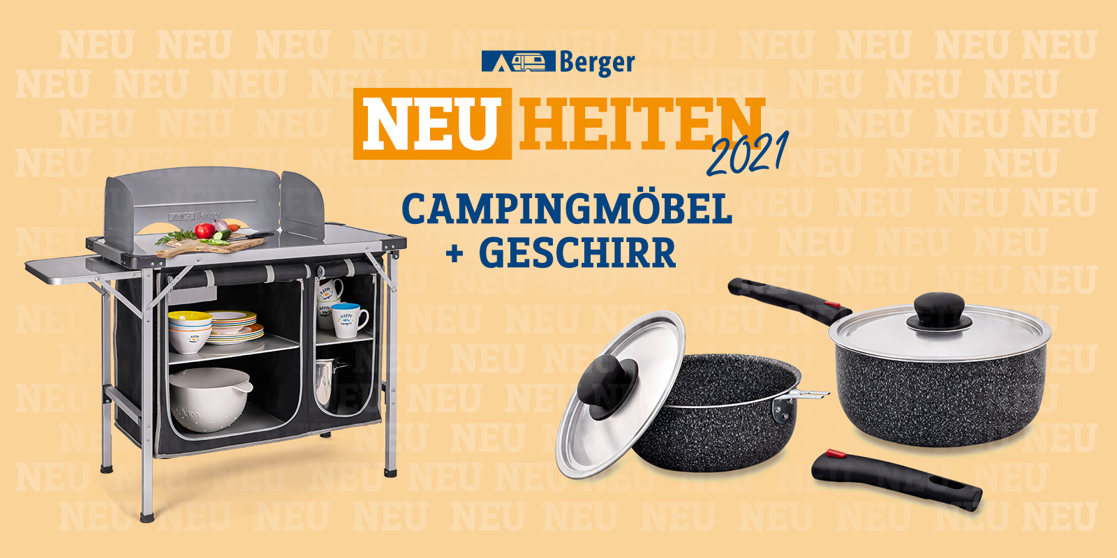 <span>Berger Neuheiten 2021: Campingmöbel und Geschirr</span>